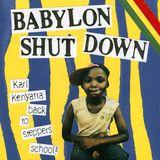 BABYLON SHUT DOWN