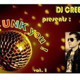 Dj Creep presents: FUNK you! vol. 1