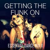 Getting The Funk On - Essential Dance Mix 11
