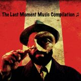PanCivi-The Last Moment Music Compilation-Follow The Music (160618)