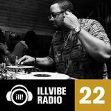 Illvibe Radio 22 Mixed by Mr. Sonny James