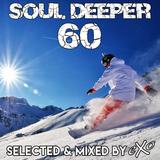 Soul Deeper Vol. 60 (Deep & Soulful House Dj Set)