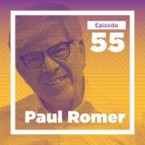 Paul Romer on the Unrivaled Joy of Scholarship