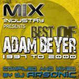 ► Best Of ADAM BEYER pt.2 [1997-2000] ► @ MIX INDUSTRY Radio