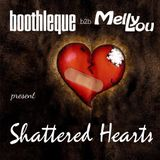 Melly Lou b2b boothleque - Shattered Hearts