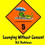 Lounging Without Consent (The Lounge Trilogy Volume 5)