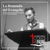 La demanda del Evangelio
