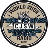 Fade to Bass (B2B with Overland) -Nov-28-2014