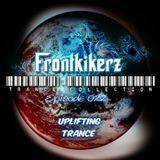 Frontkikerz pres. -  Trance Collection [Episode 022]