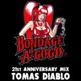 Bondage-a-Go-Go 21st Anniversary mix