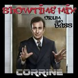 SHOWTIME DnB MIX by CORRINE