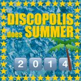 DISCOPOLIS does SUMMER 2014: The Nu Mix