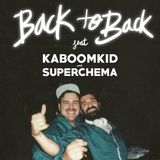Back to Back @La Carpeta Gin Club -KaboomKid B2B SuperChema-