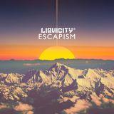 Liquicity's Escapism 2014