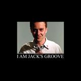 I AM JACK'S GROOVE