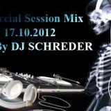 Dj Schreder Live Session 17.10.2012