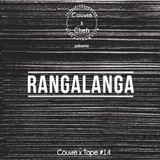 Couvre x Tape #14 - Rangalanga
