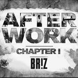 BR!Z - After Work (Chapter One)