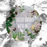 Sunday Sound with MIJ - 17.05.2015