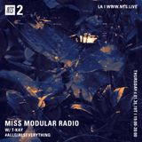 Miss Modular w/ T-Kay - 31st January 2019