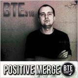 BTE Podcast - Episode 318 POSITIVE MERGE