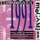 Turn Up The Bass 1991