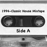 1996-Classic House Vinyl Mixtape-SideA