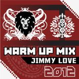 Jimmy Love - NSB Warm Up Mix - 2012