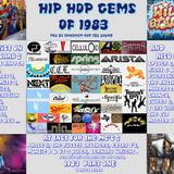 Hip Hop Gemz of 83 Part One By Dj Anhonym