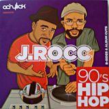 J Rocc - 90's Hip Hop Mix