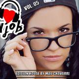 I Love My Job Vol. 05 Edition House By Mau Chavarri