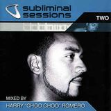 "Harry ""Choo Choo"" Romero - Subliminal Sessions 2 Disc 2"