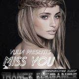 Trance Elegance Session 137 - Miss You