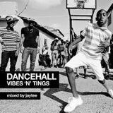 Jaytee Dancehall Mix: Vibes 'n' Tings