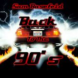 Sam Basefield - Back To The 90's (Megamix)
