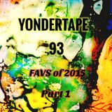 Yondertape #93 : Favourites of 2015 part 1