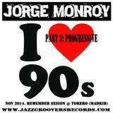 Jorge Monroy - SESION REMEMBER Nov2014 Part3_ PROGRESSIVE
