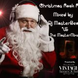 Dj MasterBeat VS The MasterMixer ..Christmas Rock Party Megamix..presented by Vintage Luxury & Food