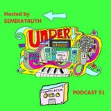 Underground Feed Back Stereo 51 (Hosted by SEMIRATRUTH)