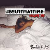 #BoutThatTime - Volume 26 - Flawless RNB
