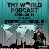 THT World Podcast ep 44 by Marc Van Gale