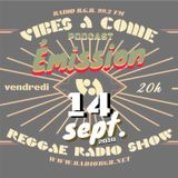 Vibes A Come 2018/2019 - ON AIR - Podcast Emission#2 - 14 sept. 18