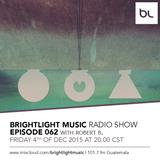 #062 BrightLight Music Radio Show with Robert B.