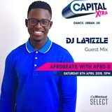 Capital XTRA Afrobeats Guest Mix [Aired 06/04/19]