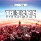 Dj KoKooo - THISISME (Promotion Mix)