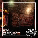 LIVE AT MADRONE ART BAR (04-13-2018)