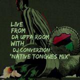 DJ ConverZION presents: The Native Tongue Mix