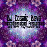 Dj Cosmic Deva - Trancedimensional Frequencies - 145 Bpm