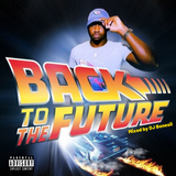 Back to the Future Vol.1 // R&B, Hip Hop, Dancehall // Old X New