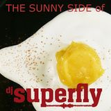The Sunny Side of Superfly. Gonna feed my soul!